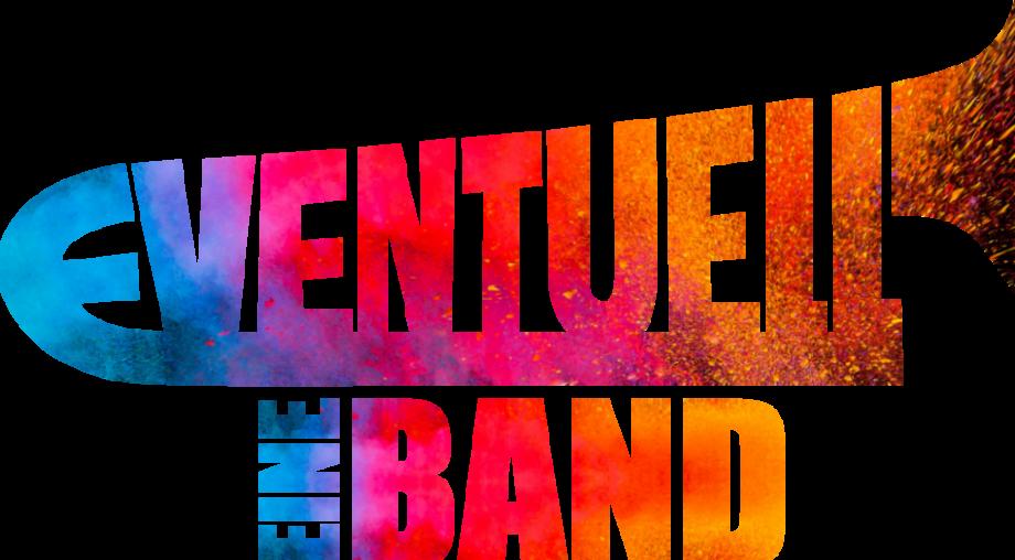 Eventuell eine Band